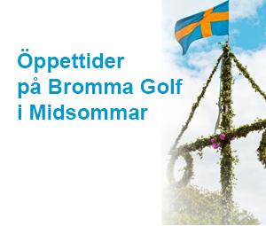 Öppettider Midsommardagen på Bromma